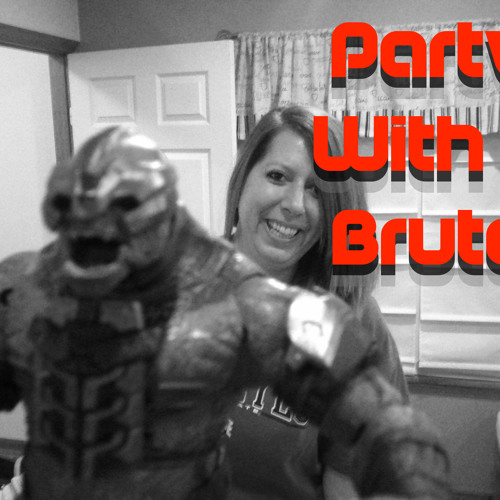 Party With a Brute