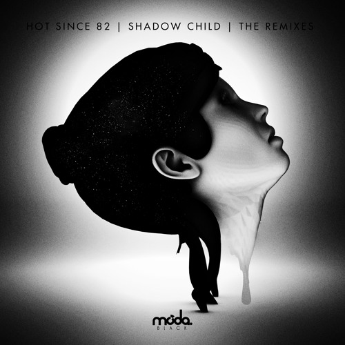 Hot Since 82 'Knee Deep In Louise' (Shadow Child remix) - Moda Black