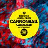 Showtek & Justin Prime - Cannonball (Carnage & Victor Niglio Festival Trap Remix)[FREE DOWNLOAD]