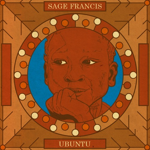 *NEW* Sage Francis - UBUNTU (Water Into Wine)