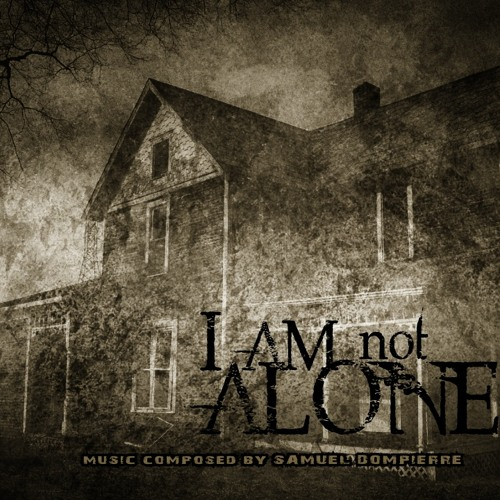 I am not alone (Horror/Thriller)