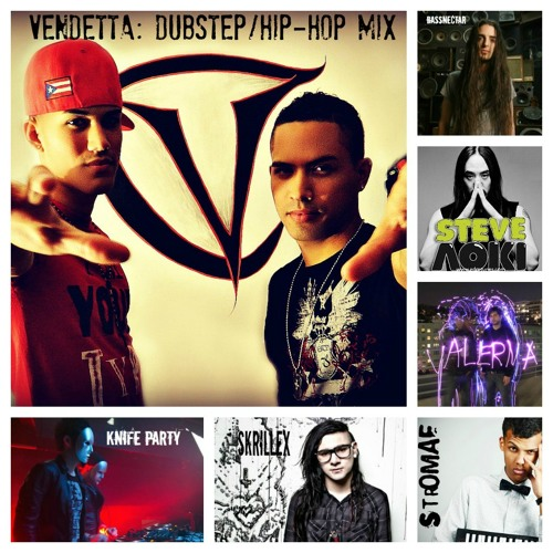 Vendetta Dubstep/Hip Hop Quick Mix