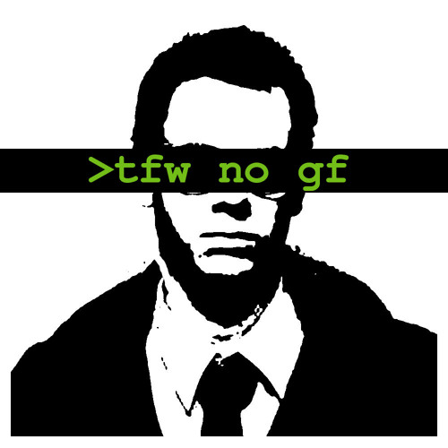 >tfw no gf