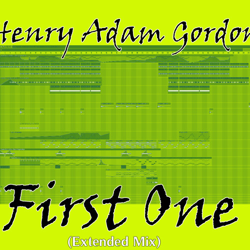Henry Adam Gordon - First One (Extended Mix) [FREE DOWNLOAD]
