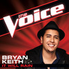 Bryan Keith - It Will Rain (The Voice Performance)