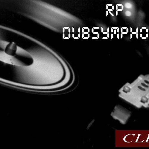 RP - Dub Symphony (Clip)