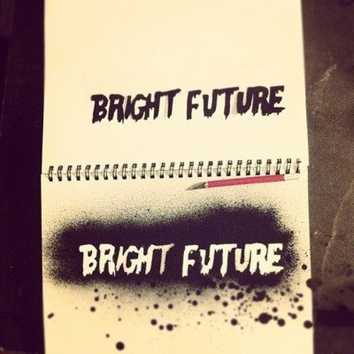 Bright Future - With You
