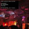 Herr Fuchs & Frau Elster @ Im Rausch mit Freunden Festival - Ritter Butzke, Berlin (11_2012)