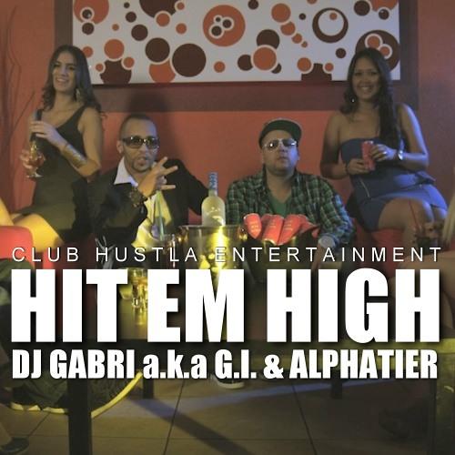 DJ Gabri a.k.a G.I. feat. Alphatier - HIT EM HIGH