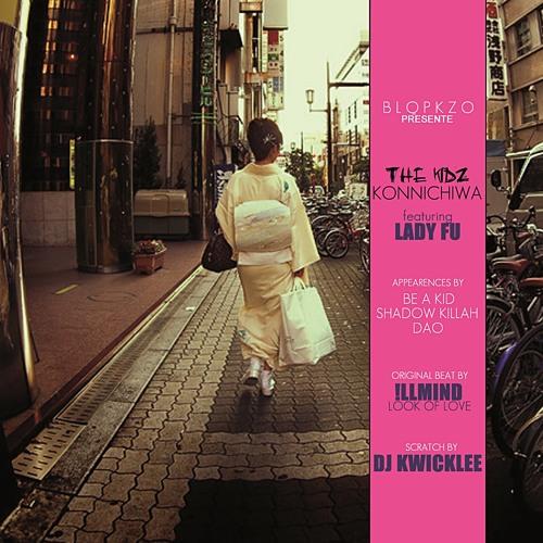 Konnichiwa feat Lady Fu, DJ Kwicklee