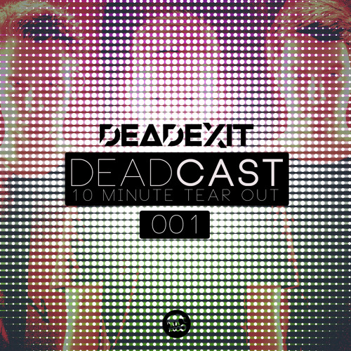 DeadCast001 (@DeadExitMusic)