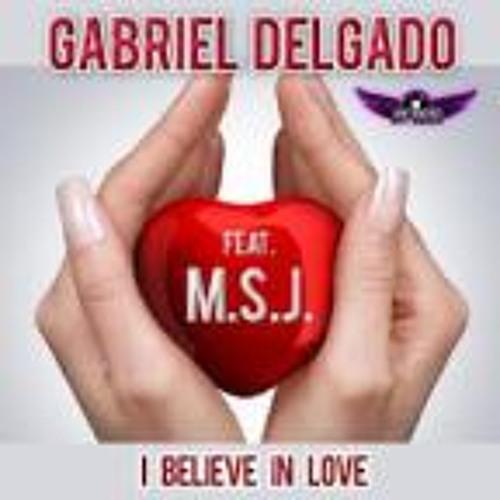 Gabriel Delgado Feat. M.S.J. - I Believe In Love (Wolverine Dj & Alan Freez Remix) Preview LQ