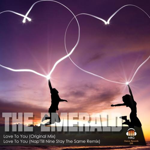 THE EMERALD- Love To You (Original Mix) (Clip)