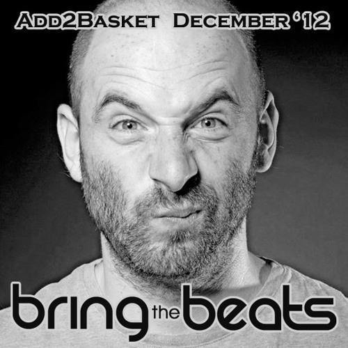 Add2Basket - bringthebeats - December 2012