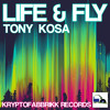 TONY KOSA Fly (Original Mix) -KRYPTOFABBRIKK RECORDS