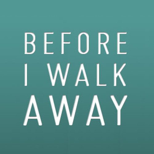 Before I Walk Away Mix (Full Song)