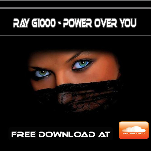 Ray G1000 - Power Over You (free download)
