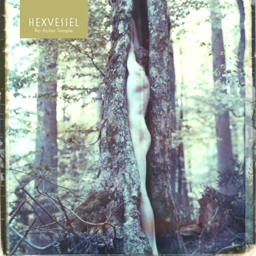Hexvessel - Woods To Conjure