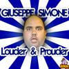 Giuseppe Simone Louder & Prouder