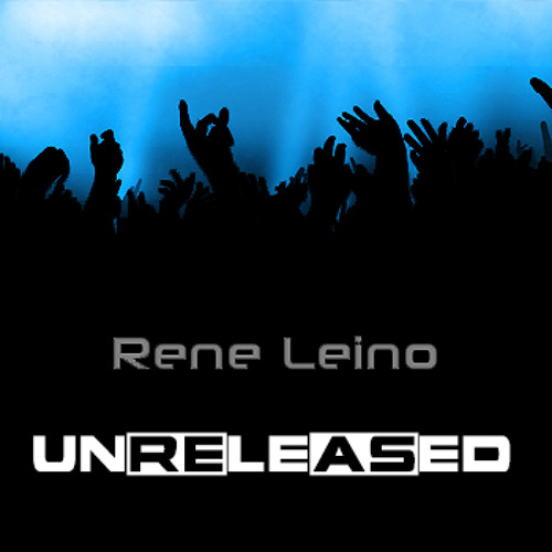 Rene Leino - Unreleased (Original Mix) *FREE DOWNLOAD*