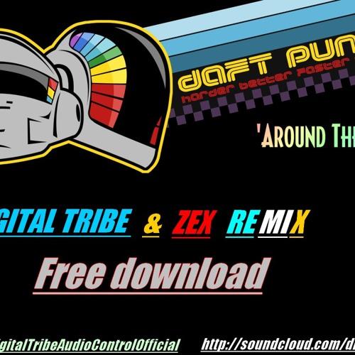 Digital Tribe & Zex - Around the World ( Free Download)