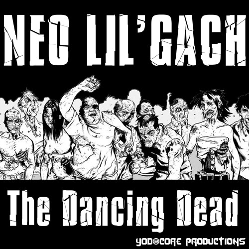NEO LIL'GACH-The Dancing Dead (Download link in description)