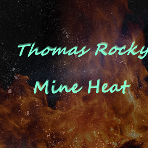 Thomas Rocky - Mine Heat (Original Mix)[FREE DOWNLOAD ON FACEBOOK!!]