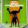 Diplo - Express Yourself (Yaaleya Remix)