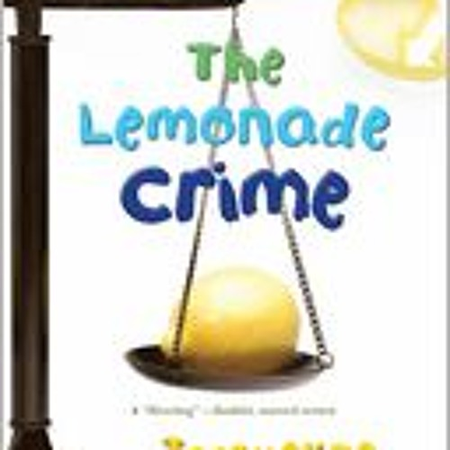 YA Fiction, American, The Lemonade Crime,