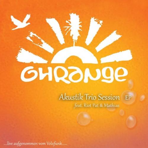 ► Ohrange - Akustik Trio Session EP (feat. Riot Pat & Mathias) ◄