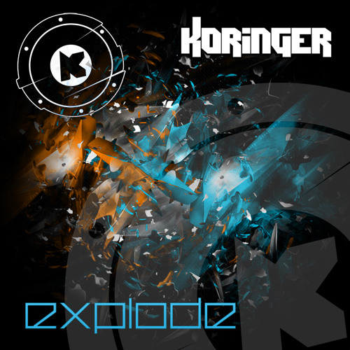 Koringer - Explode (original mix)