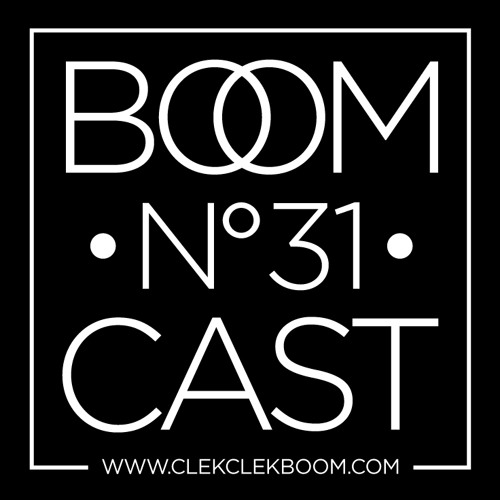 THE BOOMCAST #31 • Coni / Benjamin Damage (50Weapons, UK)