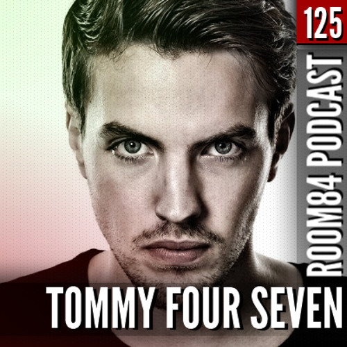 R84 PODCAST125: TOMMY FOUR SEVEN