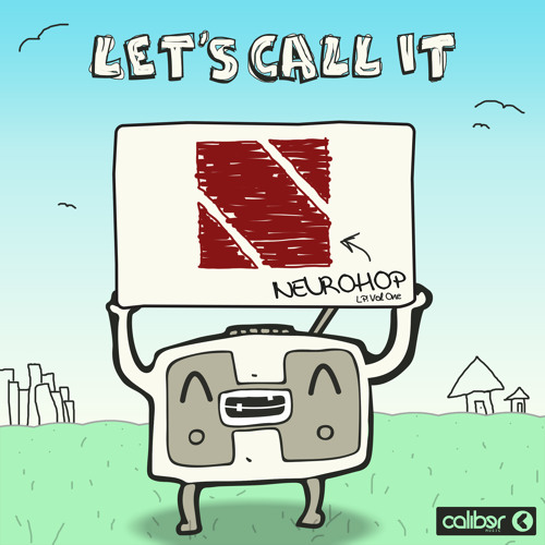 """""""Let's Call It Neurohop"""" LP: Volume One"""
