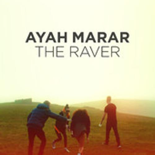Ayah Marar - Raver Mutated Forms Remix