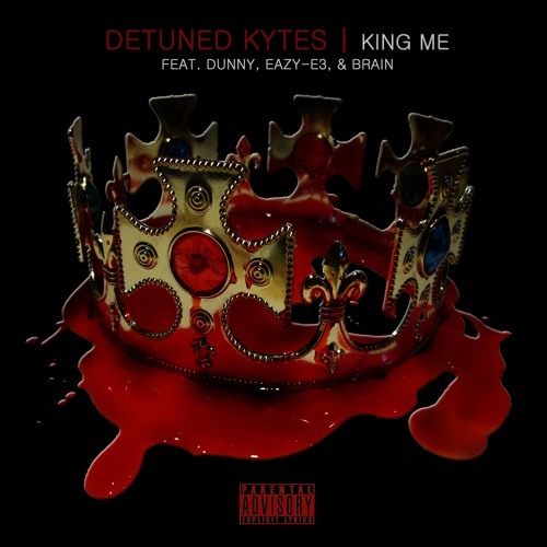 KING ME feat. Dunny, E3, & Brain