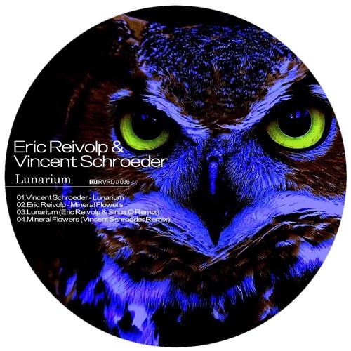 Vincent Schroeder - Lunarium (Eric Reivolp & Sinus O Remix)