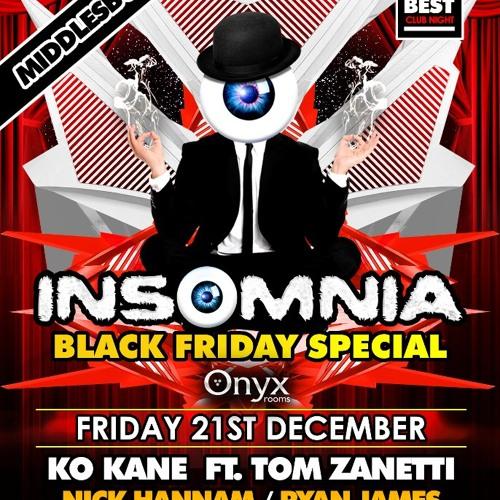 Tom Garnett - INSOMNIA @ Onyx Rooms , Middlesbrough - 21st December 2012