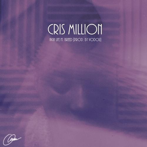 Cris Million - High Life ft. Breed [prod. Vodou]