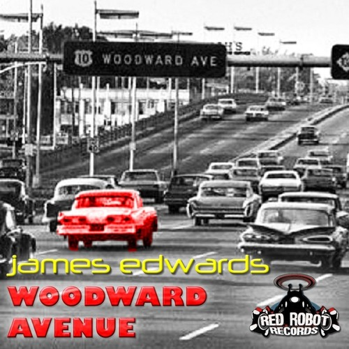 James Edwards: Woodward Avenue(Dave-G remix)(Red Robot recordings)