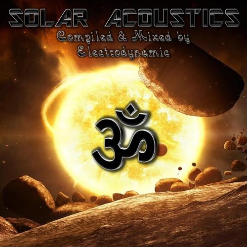 Solar Acoustics (Goa Trance Mix December 2012)