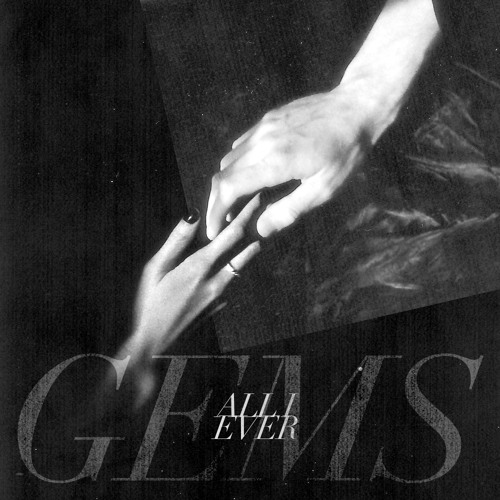 GEMS - All I Ever
