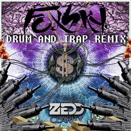 ︻╦╤─  Zedd - CLARITY (Foxsky's Drum & Trap Remix) ─╤╦︻