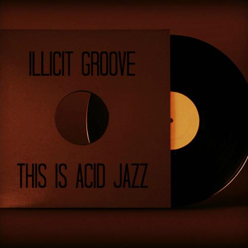 Illicit Groove: This Is Acid Jazz