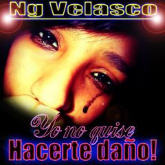 Ng Velasco & Nelly la Mente Siniestra _Yo no quise hacerte daño!