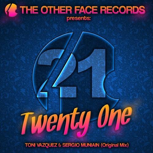 Twenty-one - Toni Vazquez & Sergio Muniain (Original mix)
