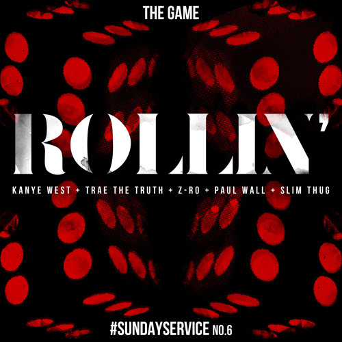 Game – Rollin (con Kanye West, Trae The Truth, Z-Ro, Paul Wall & Slim Thug)
