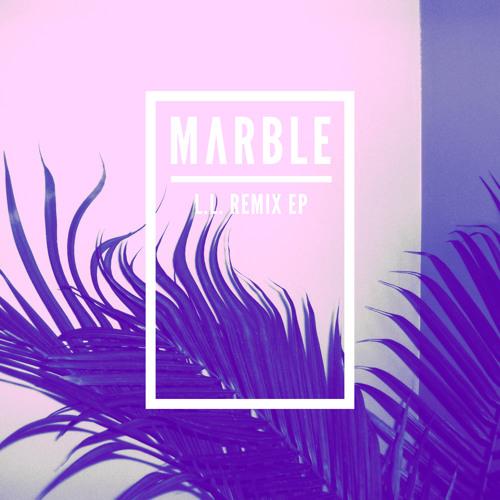 """Marble - """"L.L. (Blackbird Blackbird Remix)"""""""