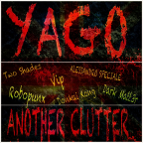YAGO - Another clutter (Dark Matt3R Remix) [Atollo Electronic UK] full track - OUT NOW!!