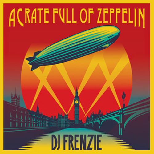 DJ Shan Frenzie - A Crate Full Of Zeppelin (17 minute mastermix)